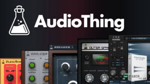 AudioThing Effect Bundle 2021 Win Full Latest Download